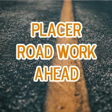Placer County road work
